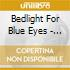 Bedlight For Blue Eyes - The Dawn
