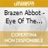 Brazen Abbot - Eye Of The Storm