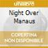 NIGHT OVER MANAUS