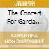 THE CONCERT FOR GARCIA LORCA