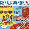 Various Artists - Cuba - Cafe Cubana: Guitars Cigars And Cadillacs: The Greatest Cuban Music