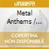 Various - Metal Anthems