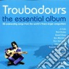 Essential Troubadours