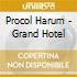 Procol Harum - Grand Hotel