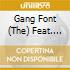 The Gang Font Feat. Interloper - Same