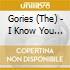 Gories (The) - I Know You Be Houserockin