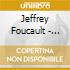 Jeffrey Foucault - Stripping Cane