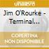Jim O'Rourke - Terminal Pharmacy