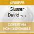 Slusser David - Delight At The End Of The Tunnel