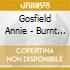 Gosfield Annie - Burnt Ivory And Loose Wires