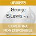 George E.Lewis - Endless Shout