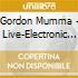 Gordon Mumma - Live-Electronic Music