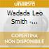 Wadada Leo Smith - Luminous Axis