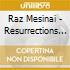 Raz Mesinai - Resurrections For Goatsk.