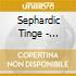 Sephardic Tinge - Morenica