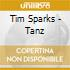 Tim Sparks - Tanz