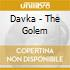 Davka - The Golem