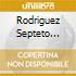 Rodriguez Septeto Roberto - Baila Gitano Baila