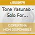 Tone Yasunao - Solo For Wounded Cd