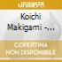 Koichi Makigami - Electric Eel