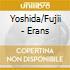 Yoshida/Fujii - Erans