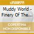 Muddy World - Finery Of The Storm