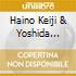 Haino Keiji & Yoshida Tatsuya - Uhrfasudhasdd