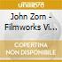 John Zorn - Filmworks Vi 1996