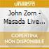 John Zorn - Masada Live Sevilla 2000