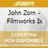 John Zorn - Filmworks Ix