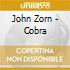 John Zorn - Cobra