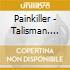 Painkiller - Talisman. Live In Nagoya - Zorn/Laswell/Harris