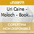 Uri Caine - Moloch - Book Of Angels Vol. 6