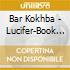 Bar Kokhba - Lucifer-Book Angels V.10