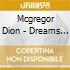 Mcgregor Dion - Dreams Again