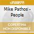 Mike Pathos - People