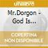 Mr.Dorgon - God Is Greatest