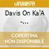 Davis On Ka'A - Djoukoujou!
