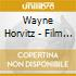 Wayne Horvitz - Film Music 1998-2001