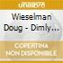 Wieselman Doug - Dimly Lit