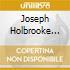 Joseph Holbrooke Trio - The Moat Recordings