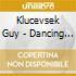 Klucevsek Guy - Dancing On The Volcano