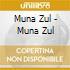 Muna Zul - Muna Zul