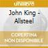 John King - Allsteel