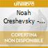 Noah Creshevsky - To Know And Not To Know