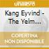 Kang Eyvind - The Yelm Session