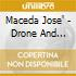 Maceda Jose' - Drone And Melody