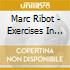 Marc Ribot - Exercises In Futility