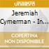 Jeremiah Cymerman - In Memory Labyrinth Syst.