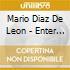 Diaz De Leon Mario - Enter Houses Of